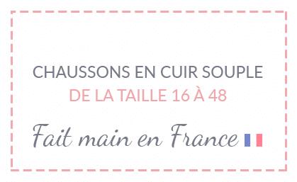 Chaussons en cuir souple Fait main en France Taille 16 à 48